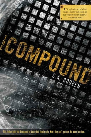 Compound (2008) by S.A. Bodeen