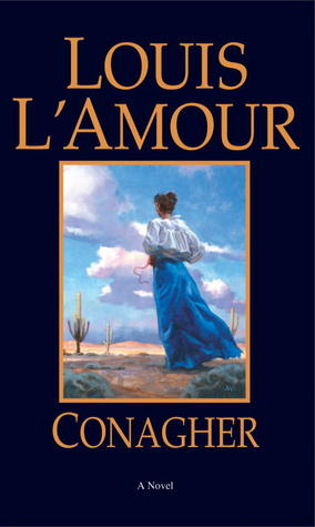 Conagher (1982) by Louis L'Amour