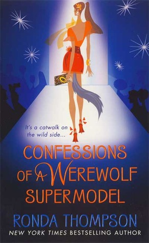 Confessions of a Werewolf Supermodel (2007)