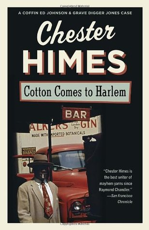 Cotton Comes to Harlem (1988) by Chester Himes