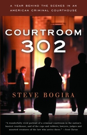 Courtroom 302: A Year Behind the Scenes in an American Criminal Courthouse (2006)
