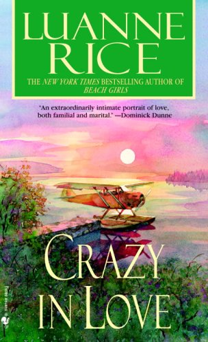 Crazy in Love (2006) by Luanne Rice