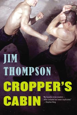 Cropper's Cabin (2014) by Jim Thompson