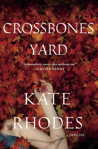 Crossbones Yard (2013) by Kate Rhodes