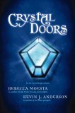 Crystal Doors (2009)
