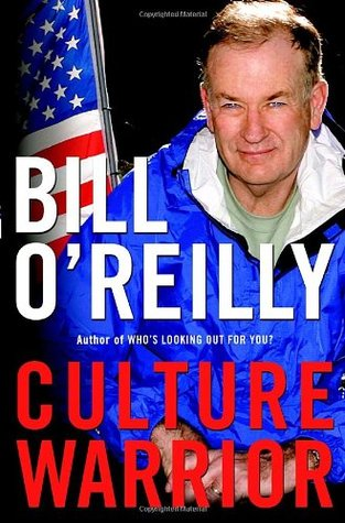 Culture Warrior (2006) by Bill O'Reilly