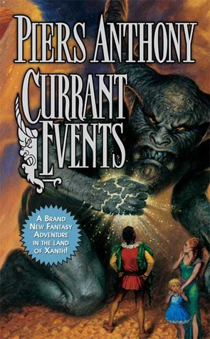 Currant Events (2005) by Piers Anthony