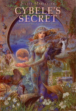 Cybele's Secret (2008) by Juliet Marillier