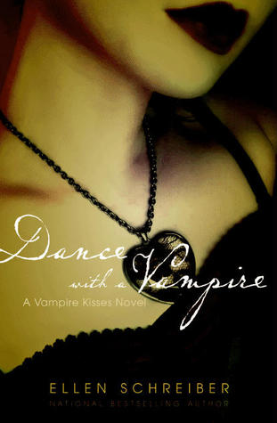 Dance with a Vampire (2007) by Ellen Schreiber