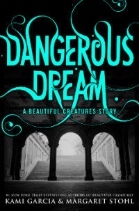Dangerous Dream (2000) by Kami Garcia