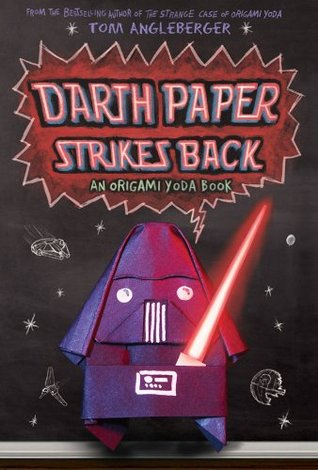 Darth Paper Strikes Back: An Origami Yoda Book (2011)