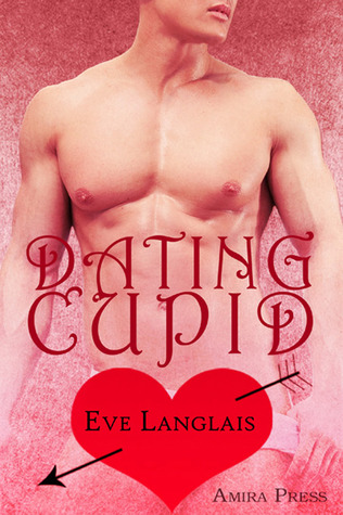 Dating Cupid (2011) by Eve Langlais