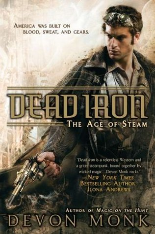 Dead Iron (2011) by Devon Monk