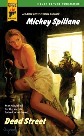 Dead Street (Hard Case Crime #37) (2007) by Max Allan Collins