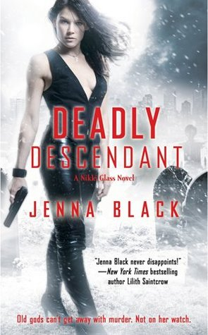 Deadly Descendant (2012) by Jenna Black