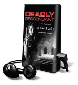 Deadly Descendent (2012) by Jenna Black
