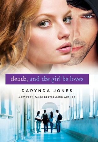 Death, and the Girl He Loves (2013) by Darynda Jones