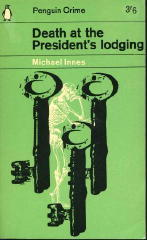 Death At The President's Lodging (2001) by Michael Innes