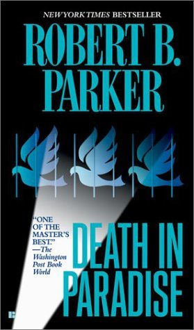 Death In Paradise (2002) by Robert B. Parker