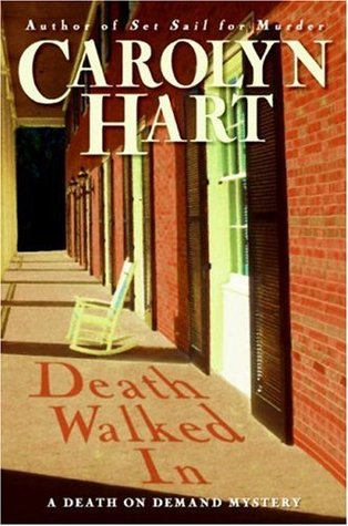 Death Walked In (2008) by Carolyn Hart