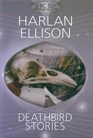 Deathbird Stories (2006) by Harlan Ellison