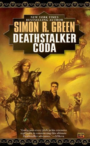 Deathstalker Coda (2006) by Simon R. Green
