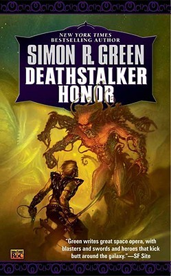 Deathstalker Honor (1998) by Simon R. Green