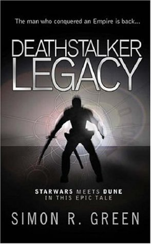Deathstalker Legacy (2004) by Simon R. Green