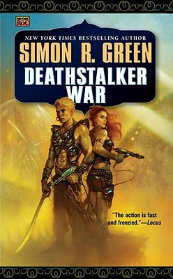 Deathstalker War (1997) by Simon R. Green