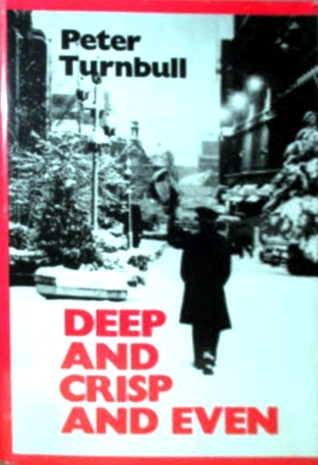 Deep and Crisp and Even (1981)