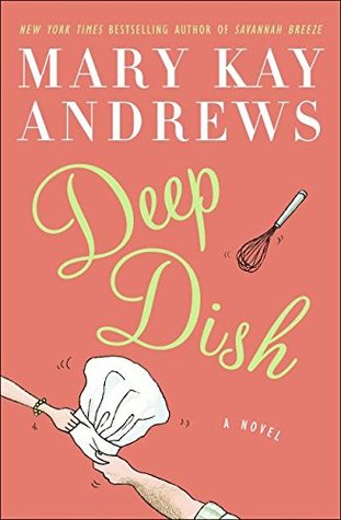 Deep Dish (2008) by Mary Kay Andrews