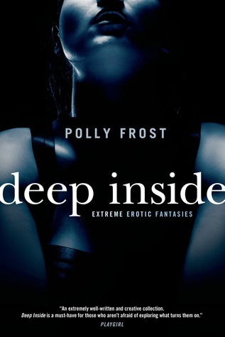 Deep Inside: Extreme Erotic Fantasies (2007)