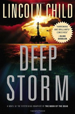 Deep Storm (2007) by Lincoln Child