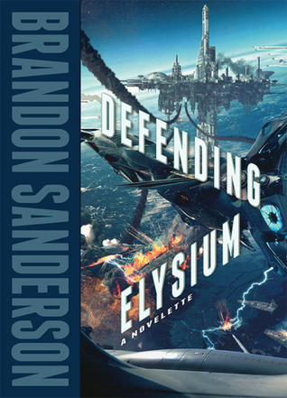 Defending Elysium (2000) by Brandon Sanderson