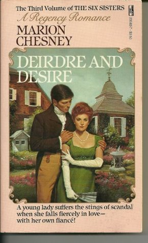 Deirdre and Desire (1985) by Marion Chesney