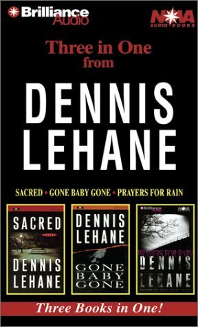 Dennis Lehane Collection: Sacred, Gone Baby Gone, Prayers for Rain (2002)