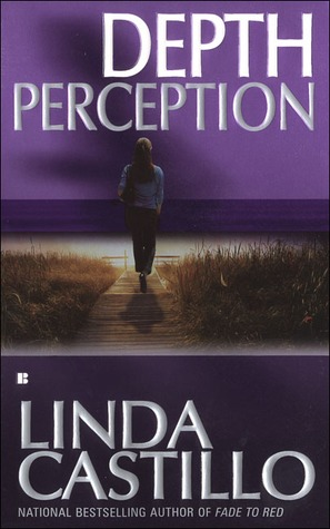 Depth Perception (2005) by Linda Castillo