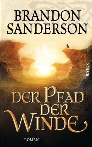 Der Pfad der Winde (2010) by Brandon Sanderson