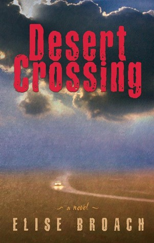 Desert Crossing (2006) by Elise Broach