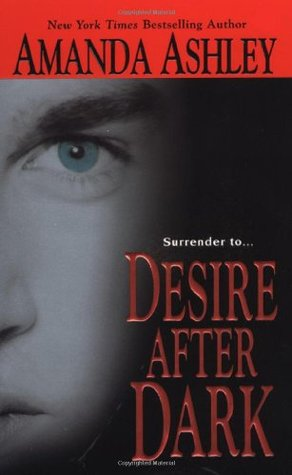 Desire After Dark (2006) by Amanda Ashley
