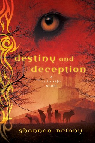 Destiny and Deception (2012) by Shannon Delany