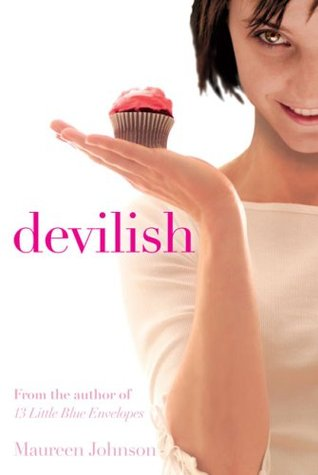 Devilish (2006) by Maureen Johnson