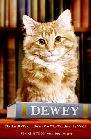 Dewey: The Small-Town Library Cat Who Touched the World (2008)