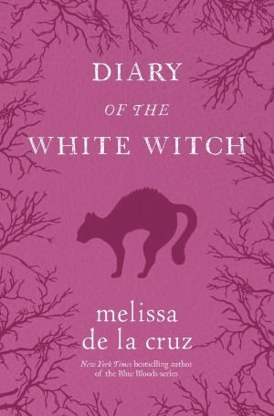 Diary of the White Witch (2012) by Melissa de la Cruz