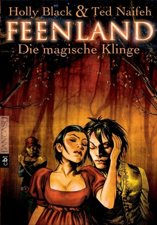 Die magische Klinge (2011) by Holly Black