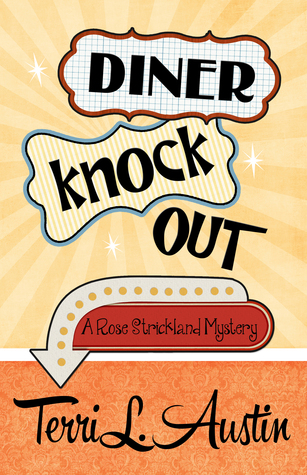 Diner Knock Out (2015) by Terri L. Austin