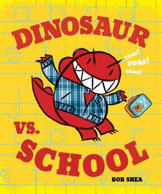 Dinosaur vs. School