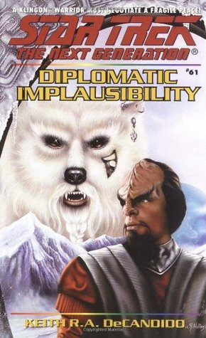 Diplomatic Implausibility (2001) by Keith R.A. DeCandido