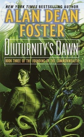 Diuturnity's Dawn (2003) by Alan Dean Foster