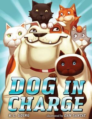 Dog in Charge (2012) by K.L. Going